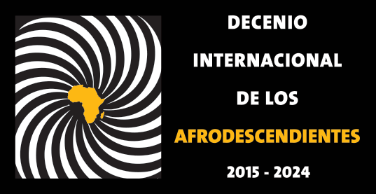 International Decade For People of African Descent Logo in Spanish
